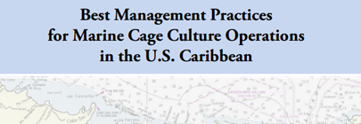 Best Management Practices for Marine Cage Culture Operations in the U.S. Caribbean