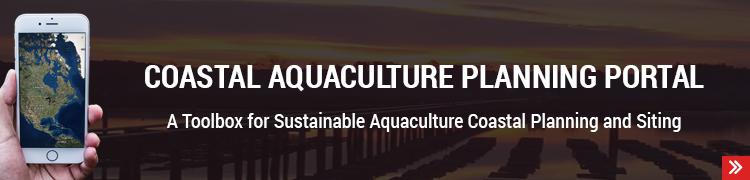 New Tools Available in NCCOS Coastal Aquaculture Planning Portal