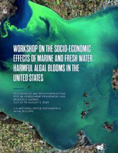 U.S. Socio-economic Effects of Harmful Algal Blooms Workshop Proceedings Released