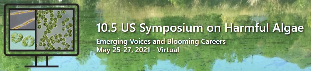 Harmful Algal Bloom Symposium Highlights Early Career NCCOS Science
